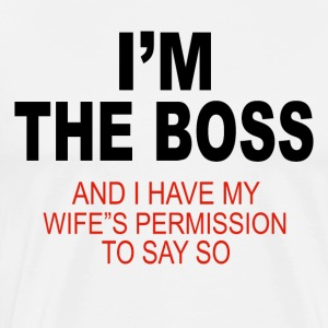 Im the boss - Men's Premium T-Shirt