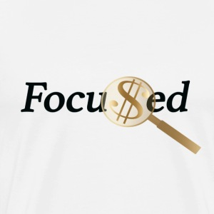 Money is the Focus - Men's Premium T-Shirt