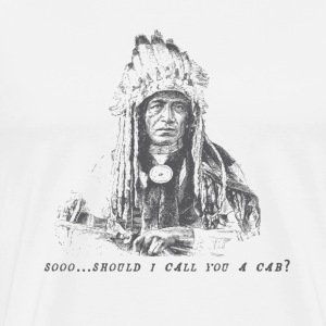 Vintage Fly (Native American Calls You A Cab) - Men's Premium T-Shirt