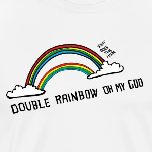 Double rainbow oh my God - Men's Premium T-Shirt