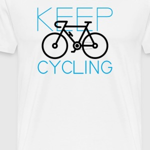 Cycle Your Bike and Ride a Bicycle - Men's Premium T-Shirt