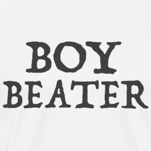 Boi Beater - Men's Premium T-Shirt