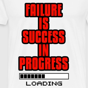 Motivation Design - Failure is Success in Progress - Men's Premium T-Shirt