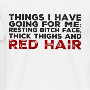 Things i have going for me resting bitch face thic - Men's Premium T-Shirt