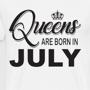 Queens are born in july t-shirts - Men's Premium T-Shirt