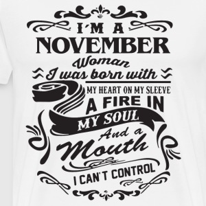I m a november woman i was born with my heart on m - Men's Premium T-Shirt