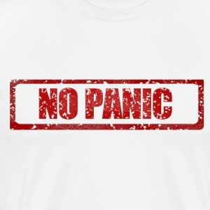 Panic? What's that? - Men's Premium T-Shirt