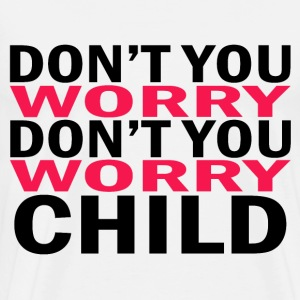 Don't you worry child Swedish House Mafia