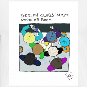 What happens in Berlin clubs' toilets stay there.. - Men's Premium T-Shirt