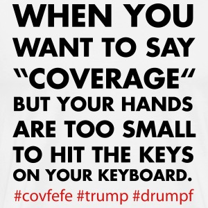 covfefe hands too small