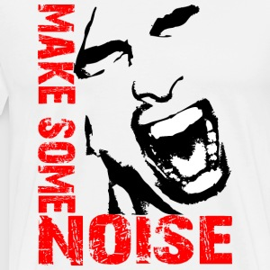 Make some noise / Noise - Men's Premium T-Shirt