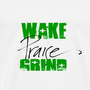 WAKE PRAISE GRIND-GREEN - Men's Premium T-Shirt