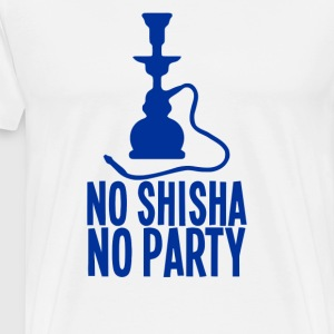 No Shisha No Party T Shirt - Men's Premium T-Shirt