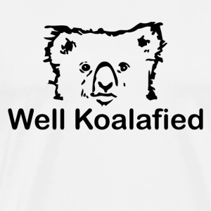 Well Koalafied - Men's Premium T-Shirt