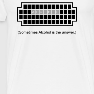 Alcohol Is The Answers - Men's Premium T-Shirt