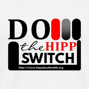 Do the HIPP Switch - Men's Premium T-Shirt