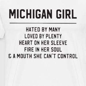 michigan girl hated by many loved by plenty heart - Men's Premium T-Shirt