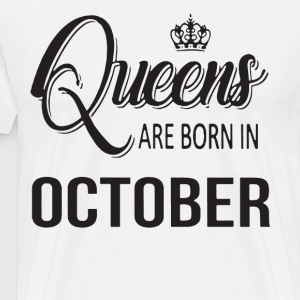 Queens are born in october t-shirts - Men's Premium T-Shirt