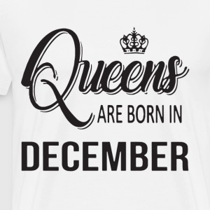 Queens are born in december t-shirts - Men's Premium T-Shirt