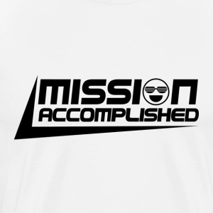 Mission Accomplished [Black] - Men's Premium T-Shirt