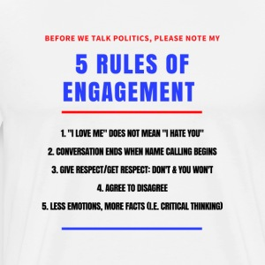 5 Rules of Political Engagement - Men's Premium T-Shirt