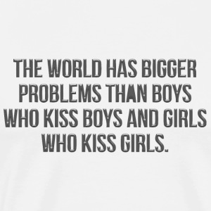 The world has bigger problems than boys - Men's Premium T-Shirt