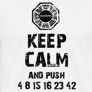 Keep Calm and Push 4 8 15 16 23 42 - Men's Premium T-Shirt