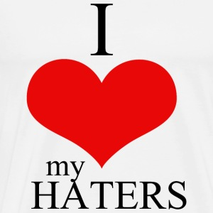 Hater - i love my haters - Men's Premium T-Shirt