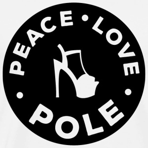 Poledance - Peace, love, pole - Men's Premium T-Shirt