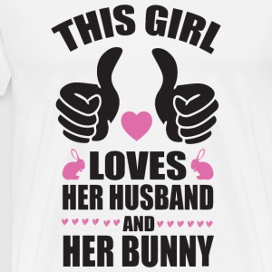 Bunny - This girl loves her husband and her bunn - Men's Premium T-Shirt