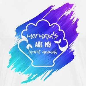 Mermaids Are My Spirit Animal - Men's Premium T-Shirt