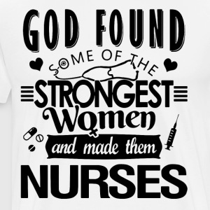 God found some of the strongest women and made the - Men's Premium T-Shirt