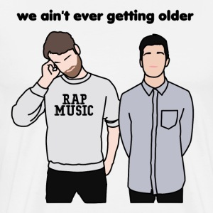We Ain't Ever Getting Older - Men's Premium T-Shirt