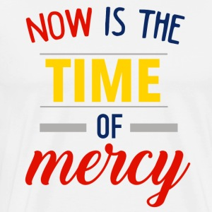 Now is the time of mercy - Men's Premium T-Shirt