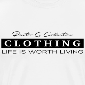 Pastor G Collection - Life Is Worth Living Black - Men's Premium T-Shirt
