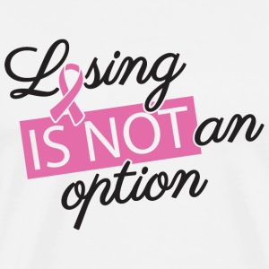 Cancer - Losing is not an option - cancer - Men's Premium T-Shirt
