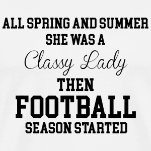 Football - She Was a Classy Lady Then Football S - Men's Premium T-Shirt