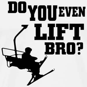 Skiing - do you even lift bro - Men's Premium T-Shirt