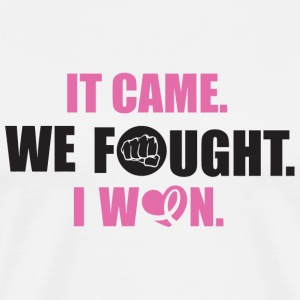 Cancer - It came, we fought, I won - Men's Premium T-Shirt
