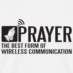Prayer - Prayer - the best form of wireless comm - Men's Premium T-Shirt
