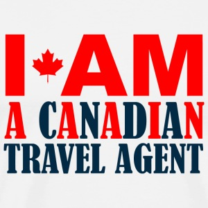 CANADIAN - I AM A CANADIAN TRAVEL AGENT - Men's Premium T-Shirt