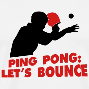 Table tennis - Ping Pong: Let's bounce - Men's Premium T-Shirt