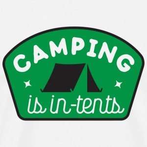 Camping - Camping is in-tents - Men's Premium T-Shirt