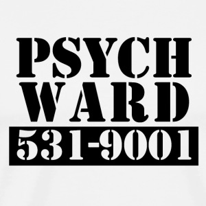 Psych Ward - Men's Premium T-Shirt