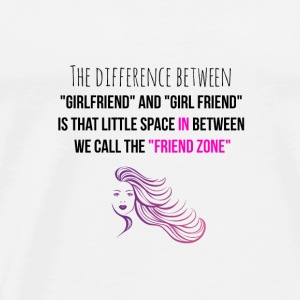 Difference between girlfriend and girl friend - Men's Premium T-Shirt