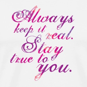 Keep It Real - Rose - Men's Premium T-Shirt