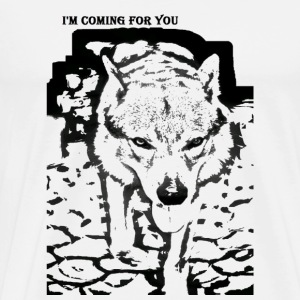 Im coming for you - Men's Premium T-Shirt