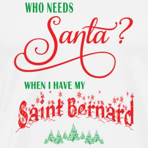 Saint Bernard Who needs Santa with tree - Men's Premium T-Shirt