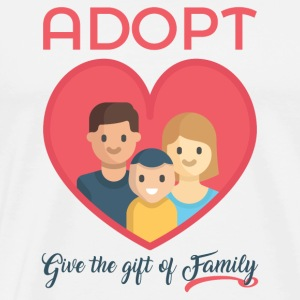 Adopt! Give The Gift of Family! Adoption Awareness - Men's Premium T-Shirt