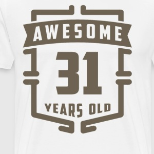 Awesome 31 Years Old - Men's Premium T-Shirt
